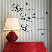 "Live every moment,Laugh every day, Love beyond words."" with 2x butterfly wall quote art sticker decal"